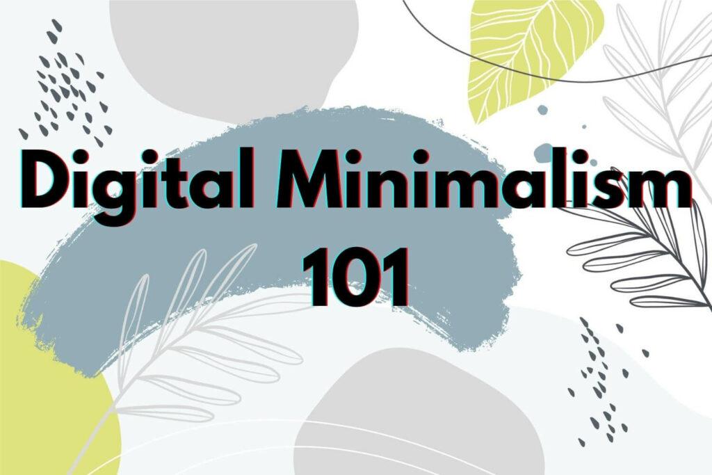 digital-minimalism-101